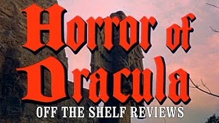 Horror Of Dracula Review - Off The Shelf Reviews