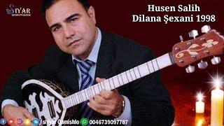 حسين صالح 1998 - رقص شيخاني خانم | Husen Salih 1998 - Dilana Şexani Xanim