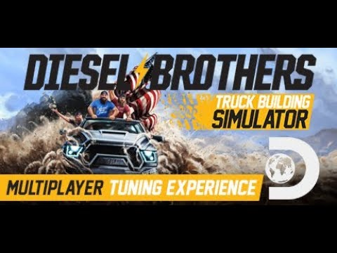 Lets Play - Diesel Brothers Truck Building Simulator GamePlay - MAXED OUT  
