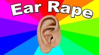 What Is Ear Rape? The Meaning And Origin of Earrape Memes Explained