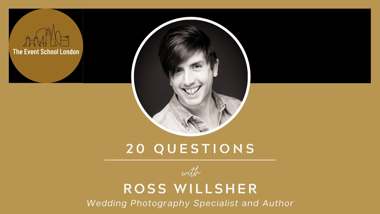 20 Questions with Ross Willsher, Wedding Photographer, Author & Podcaster.