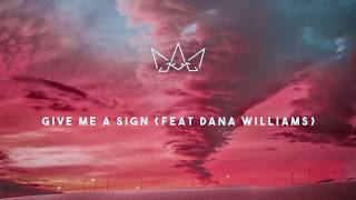 Fakear – Give Me A Sign feat. Dana Williams