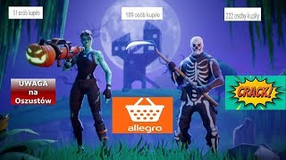 FORTNITE-SCAM ON ALLEGRO/SCAM/CRACK ACCOUNT ALLEGRO/SPECIAL SECTION #1