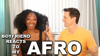 BOYFRIEND SEES MY AFRO FOR THE 1ST TIME | NikkiBeautyBliss