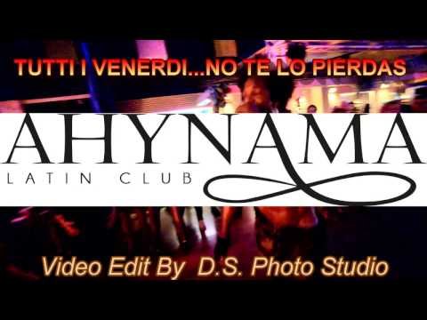 Ahynama Latin Club Segrate - Venerdi notte Promo