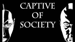Captive of Society - My Armageddon