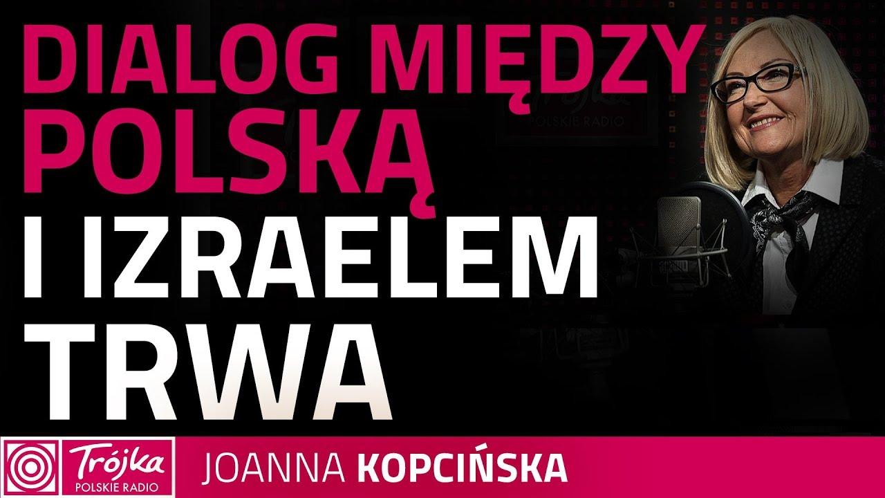 Joanna Kopcińska: polski zespół jest gotowy do pracy i czekamy na inicjatywę Izraela
