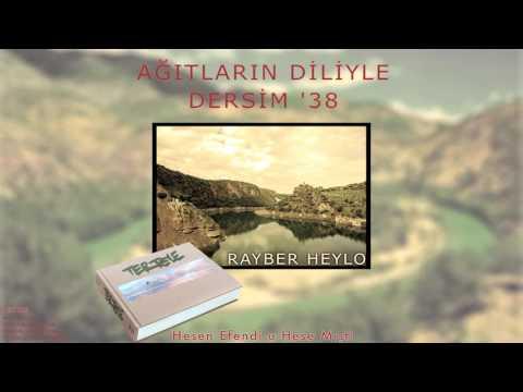 Rayber Heylo - Hesen Efendi U Hese Mısti [ Tertele © 2016 Z Kalan Müzik ]
