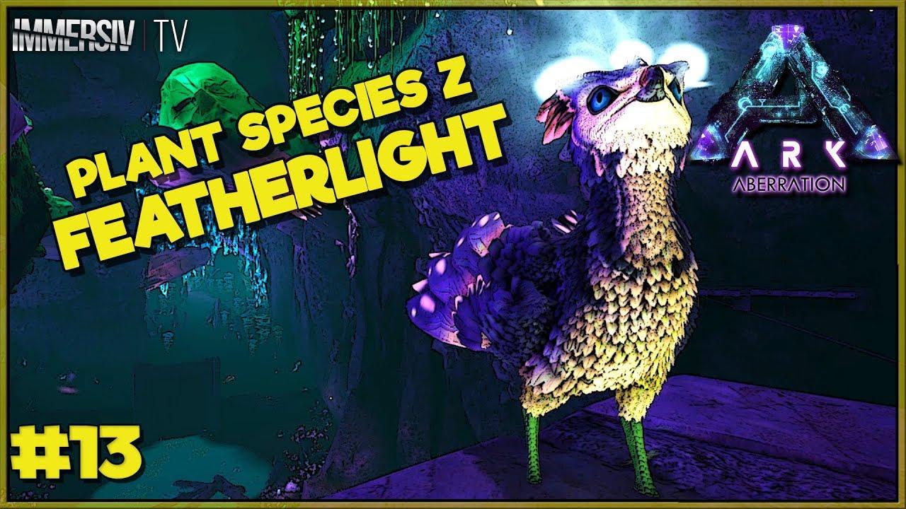 Featherlight plant species z ark aberration fr ep13 for Plant x ark aberration