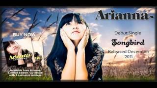 ARIANNA  - SONGBIRD