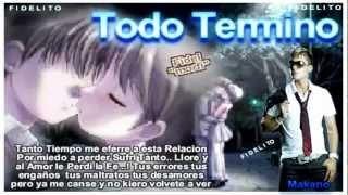 Todo Termino - Makano (ReggaeTon Romantico) Con Letra