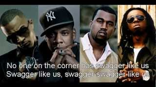 Download Swagger Like Us - T.I. FT. Kanye West, Jay-Z, and Lil Wayne HQ MP3 song and Music Video