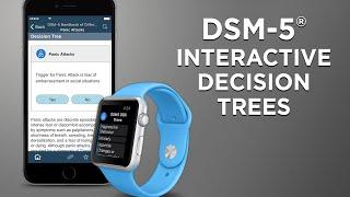 DSM-5® Differential Diagnosis App - Interactive Decision Trees