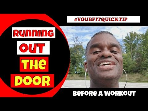 Running Out The Door Before A Workout #youbfitquicktip