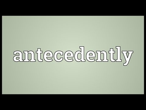 Header of antecedently
