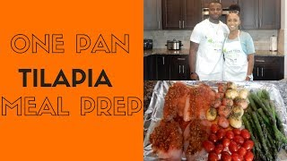 How to Meal Prep- Tilapia Recipe (Healthy, One Pan Meal Prep) | Cooking with T&B