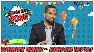   GUESS THE SONG   Dashain Bonus   Random Nepali