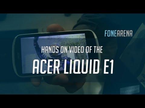 Acer Liquid E1 Hands On