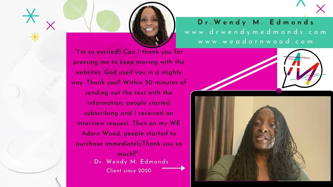 Dr. Wendy M Edmonds Testimonial
