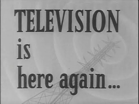 'TELEVISION IS HERE AGAIN' - BBC (1946)