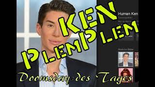 Ken PlemPlem : Tagesdosis Nonsens - Krieg MORGEN, Öl is alle und andere Wirtschaftsweisheiten
