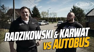 Radzikowski & Karwat VS Autobus