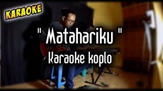 Download Matahariku Karaoke Koplo Kendang Rampak