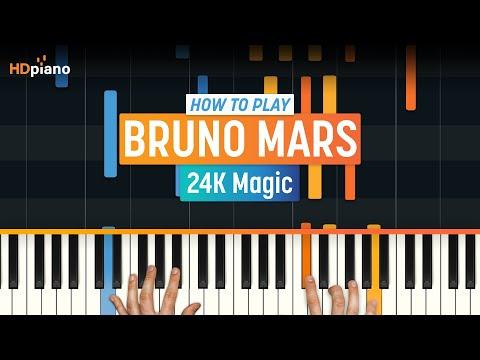 "How To Play ""24K Magic"" by Bruno Mars | HDpiano (Part 1) Piano Tutorial"
