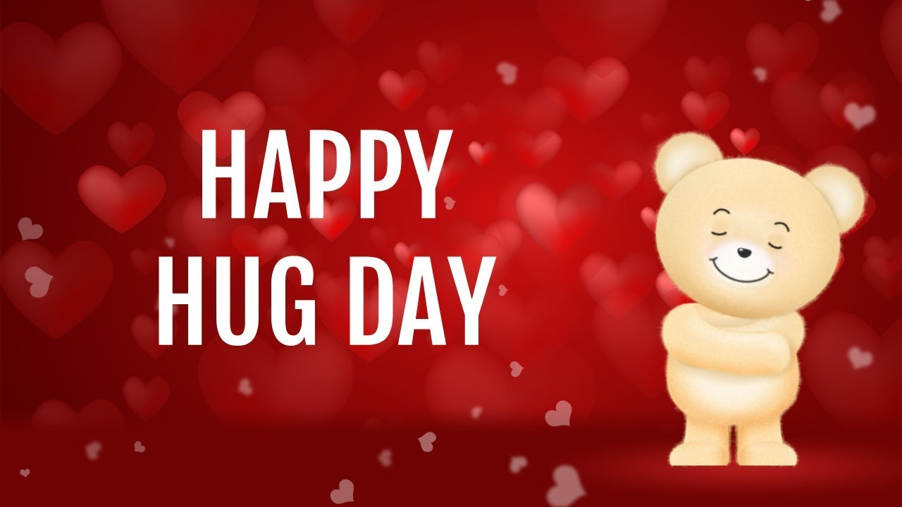Happy Hug Day Wishes Greetings Message Sms Whatsapp Video Youtube
