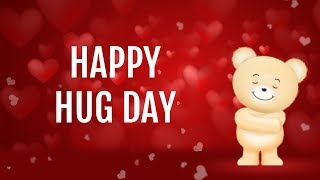 Happy Hug Day wishes, greetings, message, SMS, WhatsApp Video