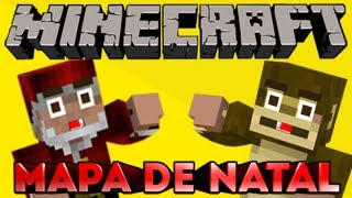 DOWNLOAD!!! - Minecraft, Mapa de Natal.