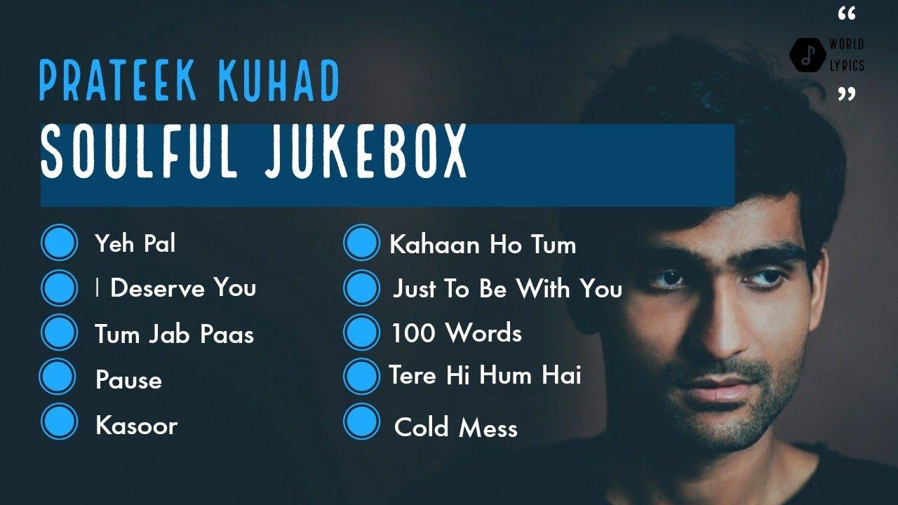 Download Prateek Kuhad Jukebox   Kasoor   Pause   Cold Mess   Tere Hi Hum Hai   Kahaan Ho Tum   Yeh Pal