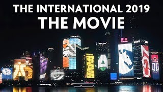 The International 2019 Movie