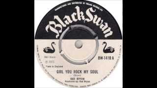 Rad Bryan - Girl You Rock My Soul