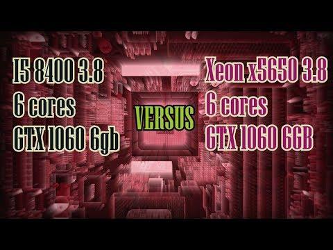 i5 8400 vs x5650 3.8 + GTX 1060 6gb