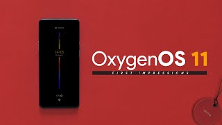 OxygenOS 11 First Impressions: Mixed Feelings!