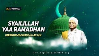Download Qosidah Syailillah Yaa Ramadhan   Hadroh Majelis Rasulullah SAW