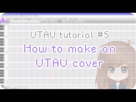 【UTAU tutorial #5】How to make an UTAU cover