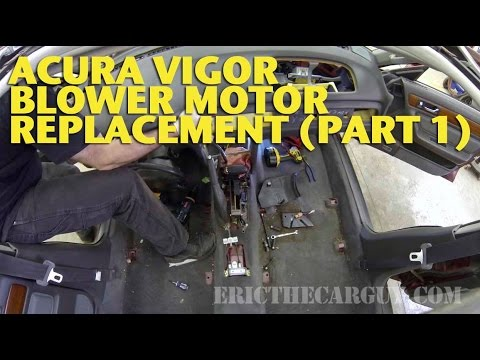 Acura Vigor Blower Motor Replacement (Part 1) -EricTheCarGuy - YouTube