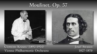 Josef Strauss: Moulinet, Krauss & VPO (1952) ヨーゼフ・シュトラウス 小さな水車 クラウス