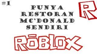 Got his own MC'DONALD restaurant-ROBLOX #1-(NMV)