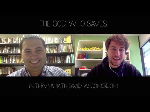 CSUatMQ - Interview with David W. Congdon, The God Who Saves