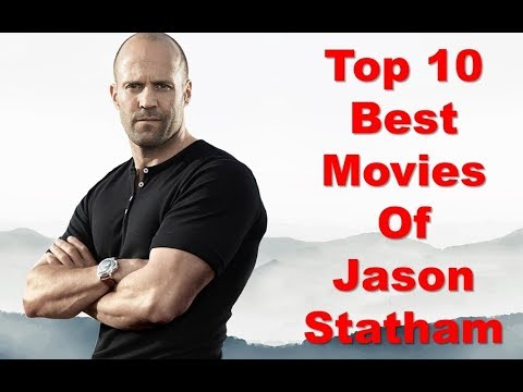 Top 10 Best Movies Of Jason Statham || Highest Grossing ...