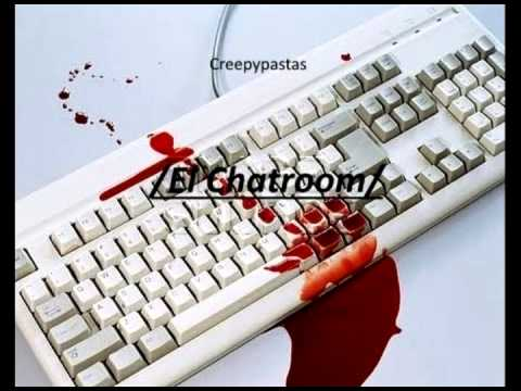 Creepypasta El Chat Room