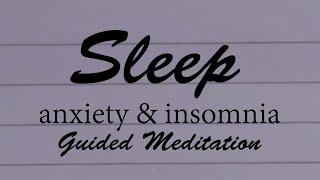 Say Goodnight to Anxiety, A feel good guided sleep talkdown before bed meditation