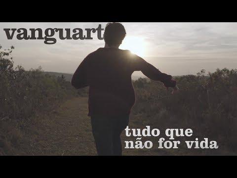 Vanguart – Tudo Que Não For Vida (Videoclipe Oficial)