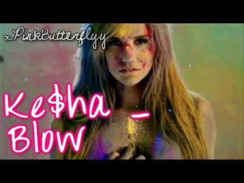 Ke$ha - Blow [ Lyrics & Download ]