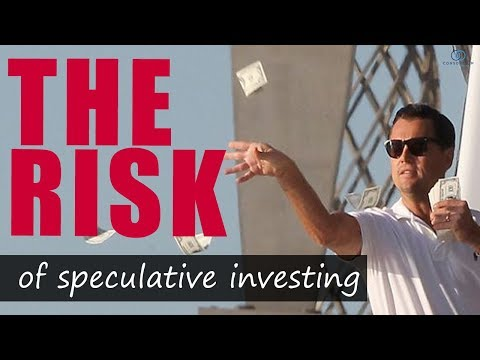 The Risk of Speculative Investing