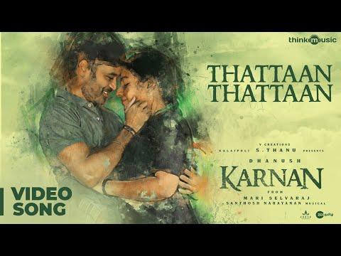 Karnan Thattaan Thattaan Video Song | Dhanush | Mari Selvaraj | Santhosh Narayanan
