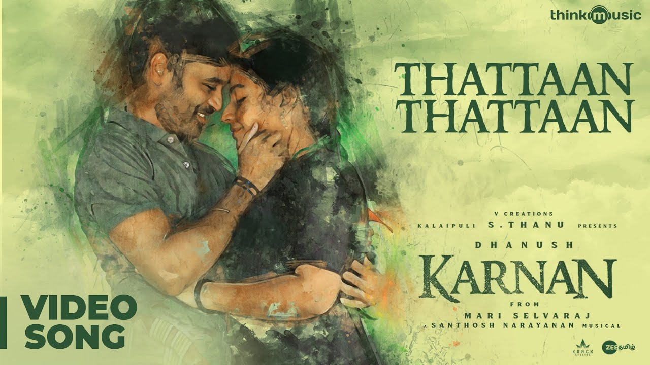 Download Karnan   Thattaan Thattaan Video Song   Dhanush   Mari Selvaraj   Santhosh Narayanan